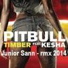Pitbull & Ke$ha - Timber ( Junior Sann - Rmx 2014 )