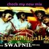 DHAGALA LAGALI  dj swapnil ( MH 09 ) mix