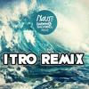 Nause, Darwin & Backwall - Move (Itro Remix)