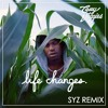 Casey Veggies - Life Changes [SYZ Remix] (CLICK 'BUY' TO DOWNLOAD FREE)