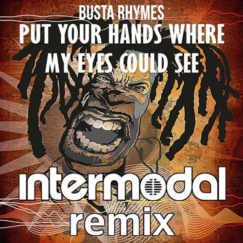 Busta Rhymes - PYHWMECS (Intermodal Remix)