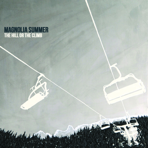 Magnolia Summer - The Hill Or The Climb (2014)