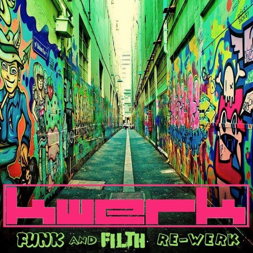 Bizarre Inc - Playing With Knives - KWeRK's FUNK n FILTH ReWERK (FREE DL)
