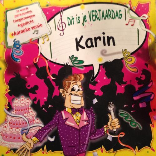 Karin Dit Is Je Verjaardag By User144457805 Free Listening On