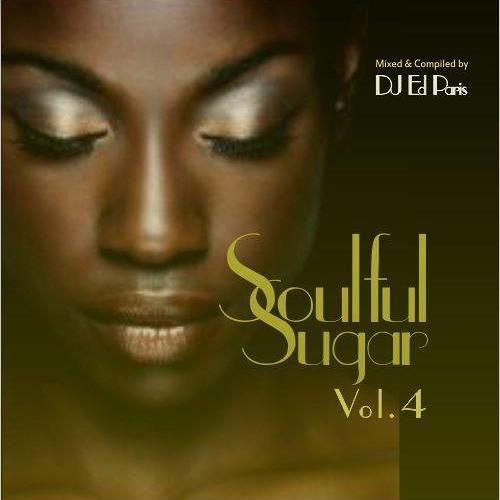 Funky & Soulfulhouse - ☆ Soulful Sugar mixed by DJ Ed Paris- Vol.4
