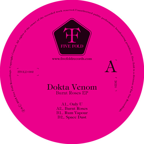 "B2 DOKTA VENOM - Space Dust ( 12"" Out Now - FFOLD002 - Five Fold Records)"