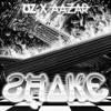 UZ x Aazar - Shake [FREE DOWNLOAD]