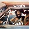 What's tha kush?