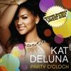 KAT DELUNA - PARTY O'CLOCK - Exclusive Radio Edit By RICHARD BAHERICZ