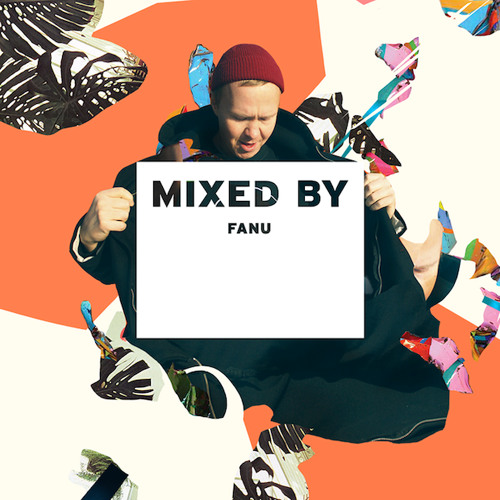 MIXED BY Fanu