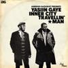 Yasiin Gaye - Inner City Travellin' Man
