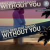 Erick Dere Feat. Magoo - Without You