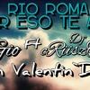 Rio Roma-Por Eso Te Amo (Dj Gio Feat Deejay Criisztiiano) S'n Valentin Day`Agressive 2014 Portada del disco