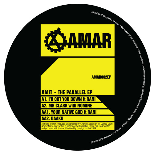 AMIT - 'THE PARALLEL EP' [AMAR002EP]