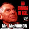 WWE -Mr. McMahon's No Chance In Hell