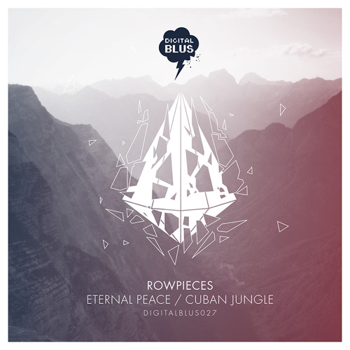 ROWPIECES - CUBAN JUNGLE (DIGIBLUS027 - OUT NOW!!!)