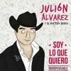 Julion Alvarez - Te Hubieras Ido Antes Portada del disco