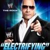 WWE -The Rock (Electrifying)