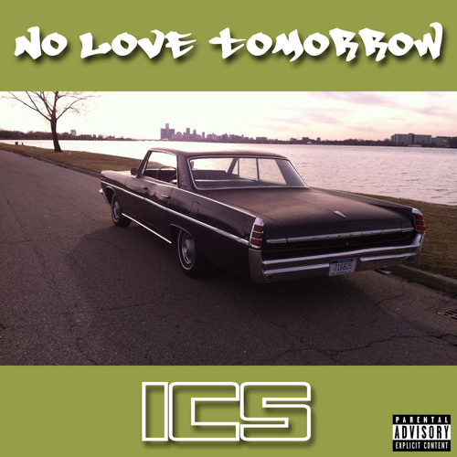 'No Love Tomorrow' by Ice Cold Sophist (Prod. by King Larry)
