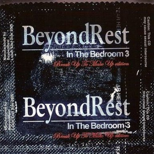 "DJ's BeyondRest ""In The BedRoom Volume. 3"" Mixtape"