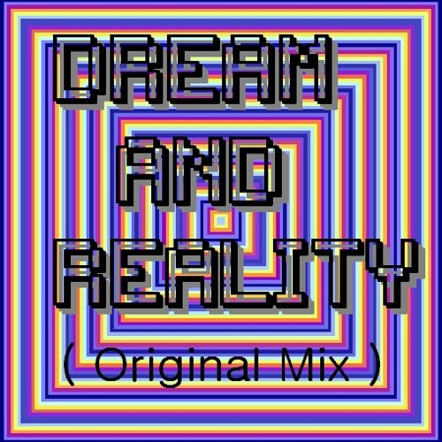 Dream And Reality  *Free Download wav.*