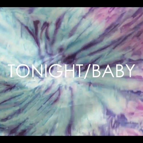Tonight/Baby