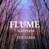 Flume - Sleepless feat. Jezzabell Doran (Stix Remix)