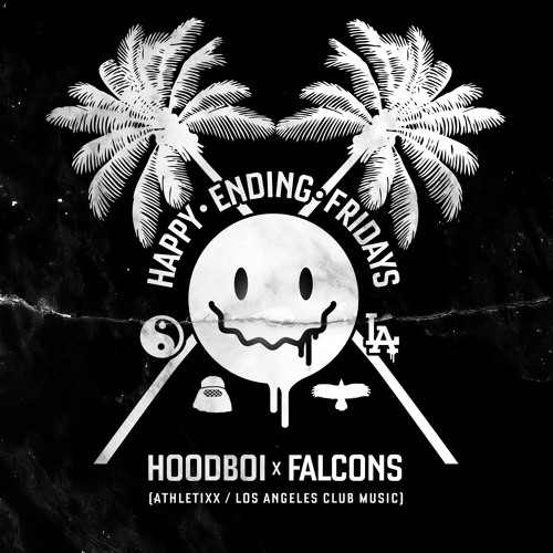 Hoodboi x Falcons Happy Ending Fridays Exclusive Mix