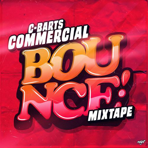 C-Barts - Commercial Bounce (Mixtape)