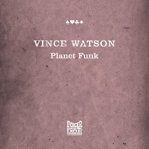 Vince Watson - Planet Funk (Marco Resmann Remix)