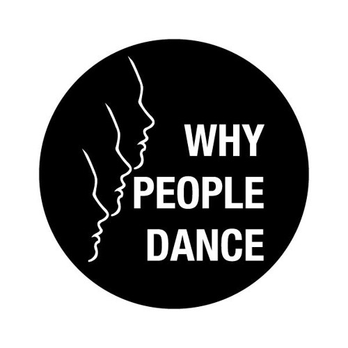 Whypeopledance by IN FLAGRANTI