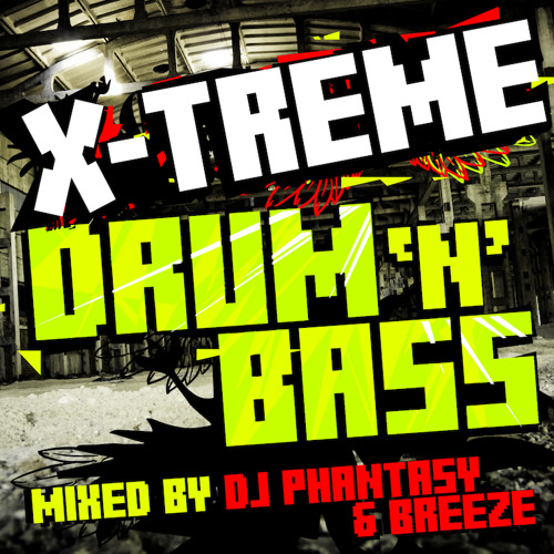 X-Treme Drum & Bass - Breeze Mix (Preview) - Download NOW !!