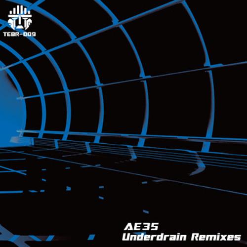 AE35-Underdrain(Dubb Parade Remix)