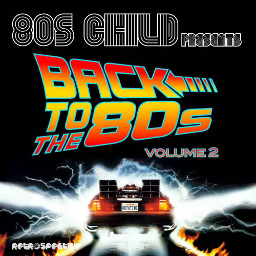 Baby Love (80s Child Electric Groove) BACK TO THE 80'S VOL. 2