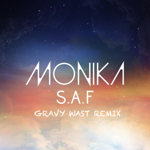 Monika - All Night (Gravy Wast Remix)