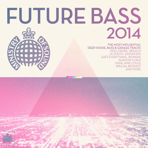 Future Bass 2014 Minimix (Out Now)
