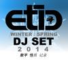 Winter 2 Spring 2014 Dj Set mp3