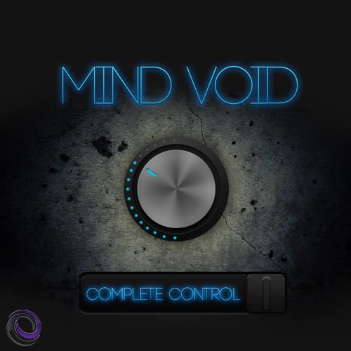 Mind Void - Complete Control EP - OUT NOW