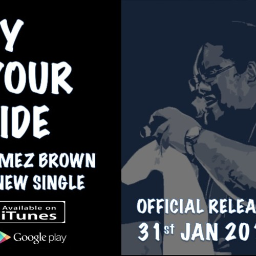 NEW SINGLE on ITUNES - LOMEZ BROWN feat Hammo BY YOUR SIDE!!