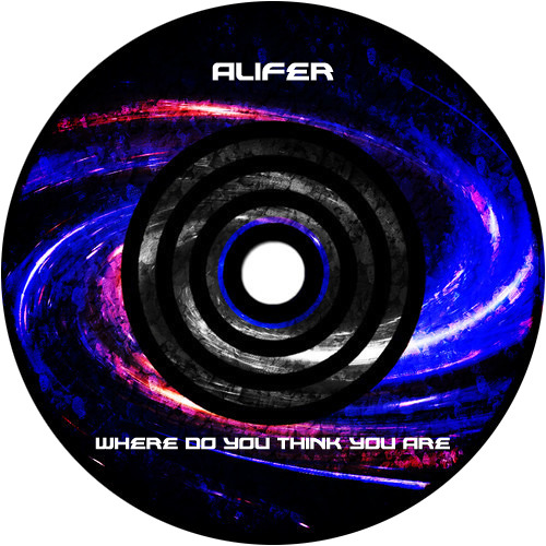 Alifer - Where do you think you are