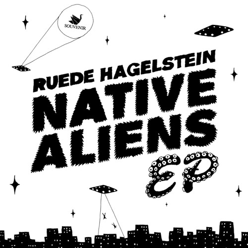 Ruede Hagelstein - Native Aliens