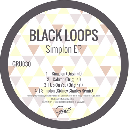 Black Loops - Simplon (Sidney Charles Remix)  GRUUV 