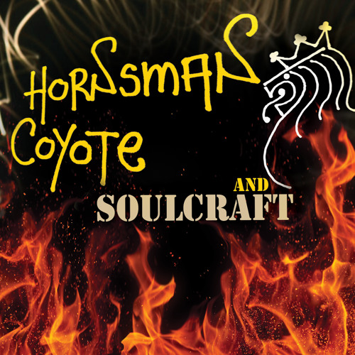 Hornsman Coyote and Soulcraft album MEGAMIX
