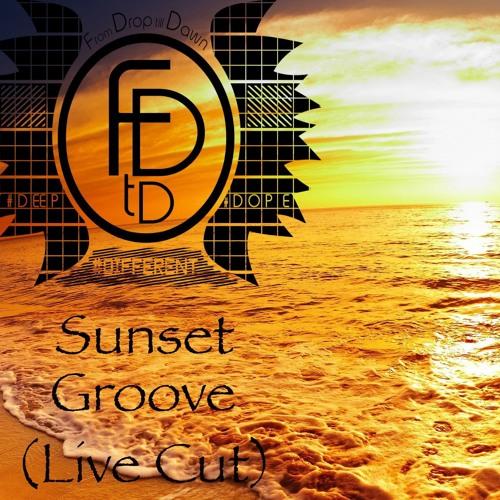 LIVE @ Sunset Groove // 02.08.2013