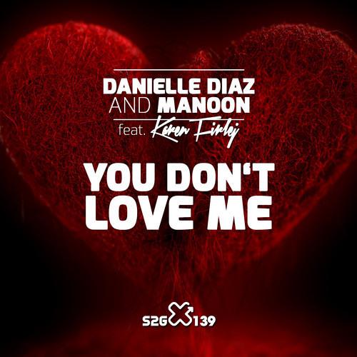 Danielle Diaz - You Don't Love Me (Leo Arellano Remix)PREVIEW.mp3