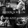 Veronica Maggio, Håkan Hellström x Fedde Le Grand - Hela Huset Rockin' N Rollin'(Kaveh Azizi Mashup)