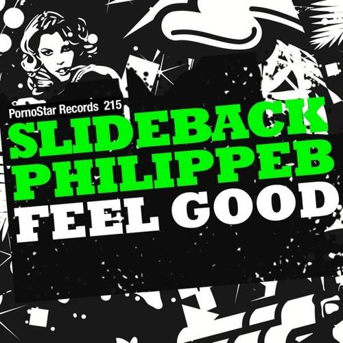 Slideback & Philippe B - Feel Good * #1 Beatport House