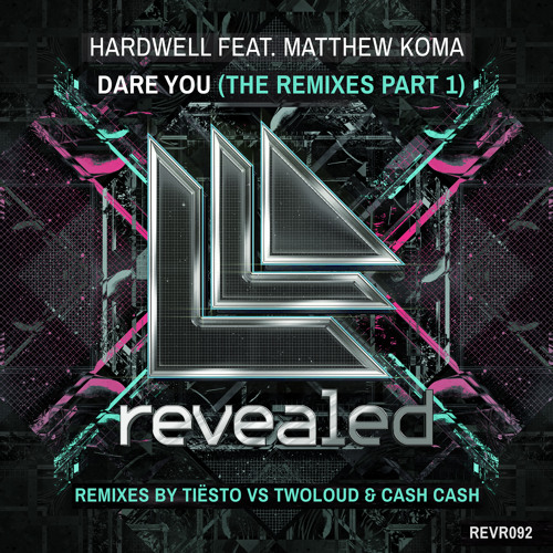Hardwell feat. Matthew Koma - Dare You (Tiësto vs. twoloud Remix) OUT NOW!