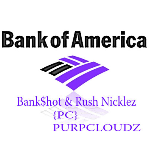 Bank Of America Feat Rush Nicklez PROD BY SHVRVZ Mixed By Aaron Hunter