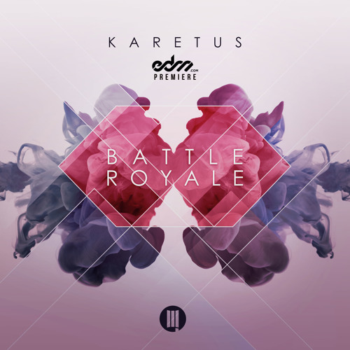 Battle Royale by Karetus - EDM.com Premiere